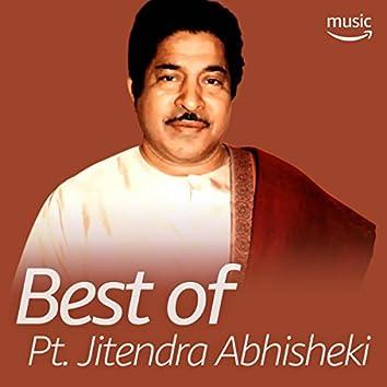 Best of Pt. Jitendra Abhisheki