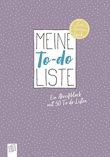 Meine To-do-Liste: Ein A5-Abreißblock mit 50 To-do-Listen (Live-love-teach)