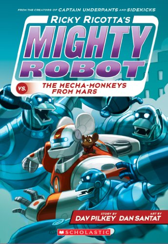 Ricky Ricottas Mighty Robot vs. The Mecha-Monkeys from Mars ...