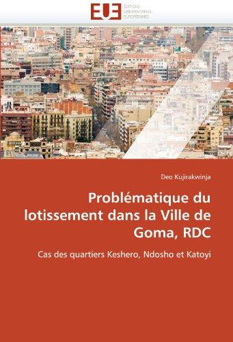 Problématique du lotissement dans la Ville de Goma, RDC: Cas des quartiers Keshero, Ndosho et Katoyi