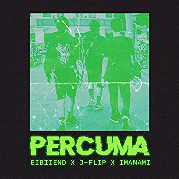 Percuma (feat. Eibiiend, J-Flip & Imanami)