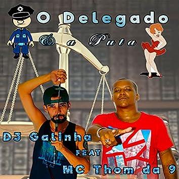 O Delegado e a Puta (Single)