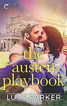 The Austen Playbook: An Opposites Attract Romance (London Celebrities Book 4) by [Lucy Parker]