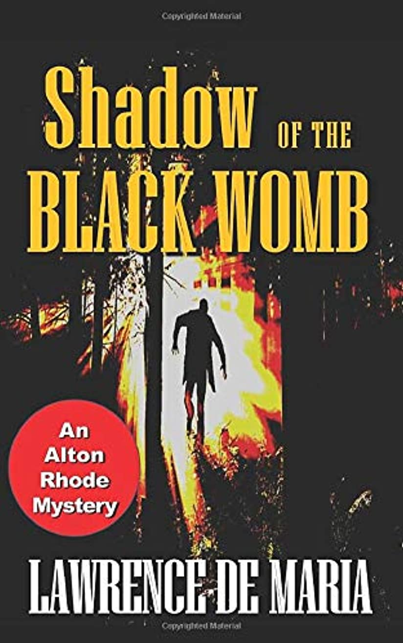 王朝狭いアレルギー性SHADOW OF THE BLACK WOMB: An Alton Rhode Mystery (Alton Rhode Mysteries)