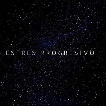 Estrés Progresivo