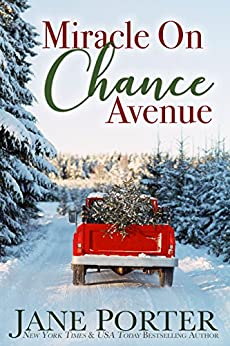 Miracle on Chance Avenue (Love on Chance Avenue Book 2) by [Jane Porter]