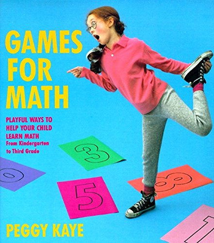 Compare Textbook Prices for Games for Math: Playful Ways to Help Your Child Learn Math, From Kindergarten to Third Grade 1st Edition ISBN 9780394755106 by Kaye, Peggy
