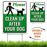 Signs Authority Clean Up After Your Dog 12' x 9' Yard Sign with Metal Wire H-Stakes Included | Quick & Easy to Mount Weather Resistant Long Lasting | No Pooping Dog Lawn Signs | Corrugated Plastic