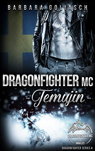 Dragonfighter MC: Temujin (Dragonfighter MC Series 4)
