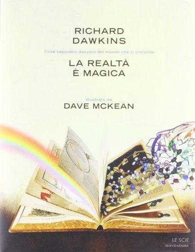 La realtà è magica by Richard Dawkins