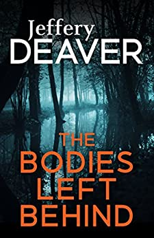The Bodies Left Behind by [Jeffery Deaver]