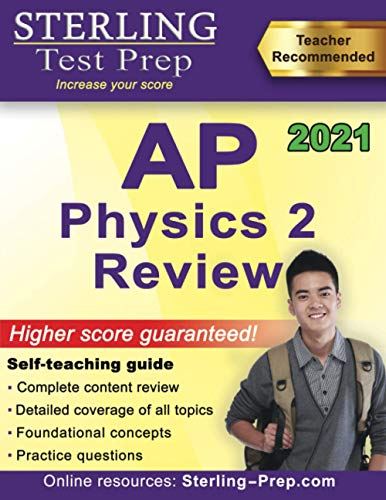 Sterling Test Prep AP Physics 2 Review: Complete Content Review for AP Physics 2 Exam