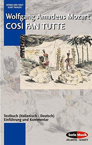 Così fan tutte: oder: Die Schule der Liebenden. KV 588. Textbuch/Libretto. (Opern der Welt)