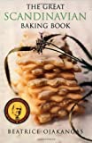 By Beatrice Ojakangas - Great Scandinavian Baking Book (1st Edition) (8/16/99)