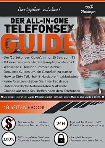 Der All-in-One Telefonsex Guide - 100% Gratis mit Festnetz Flatrate - Echte Amateur...