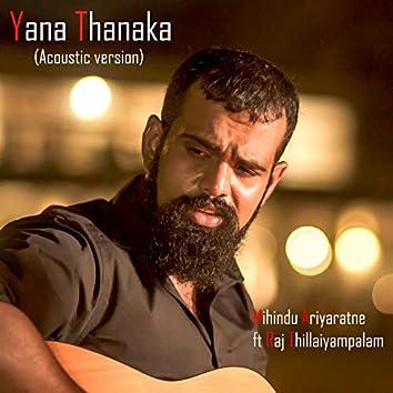 Yana Thanaka (Acoustic) - Single