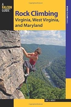 Rock Climbing Virginia West Virginia and Maryland 2nd  State Rock Climbing Series