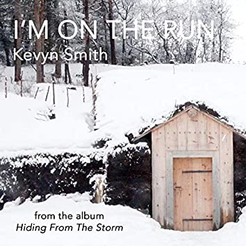 I'm On The Run