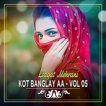 Kot Banglay Aa, Vol. 05