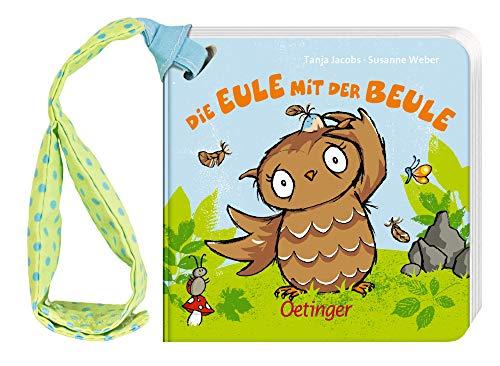 Die Eule mit der Beule: Buggybuch (Die kleine Eule und ihre Freunde)