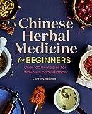 Chinese Herbal Medicine for Begi...
