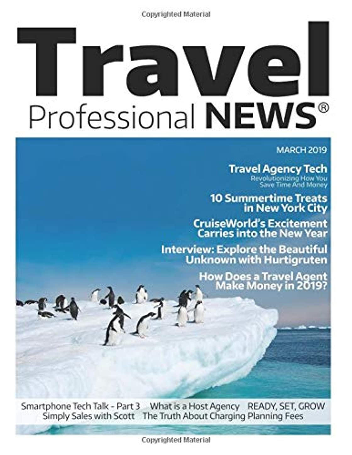 自己会員外向きTravel Professional NEWS - March 2019: The Premier Magazine for Travel Professionals Who Sell Travel