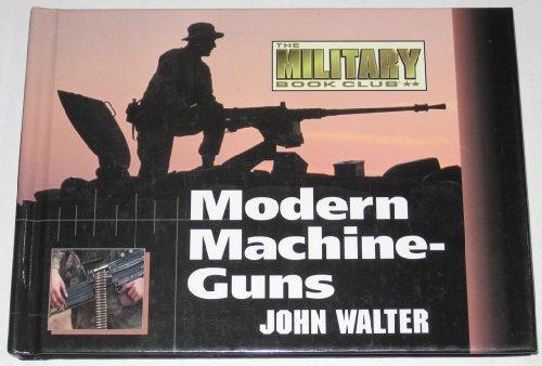 Modern Machineguns