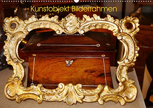 Kunstobjekt Bilderrahmen (Wandkalender 2021 DIN A2 quer)