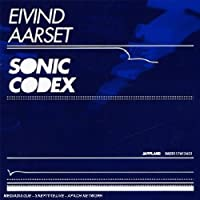Sonic Codex by Eivind Aarset (2008-07-30)