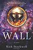 The Wall - Rick Stockwell