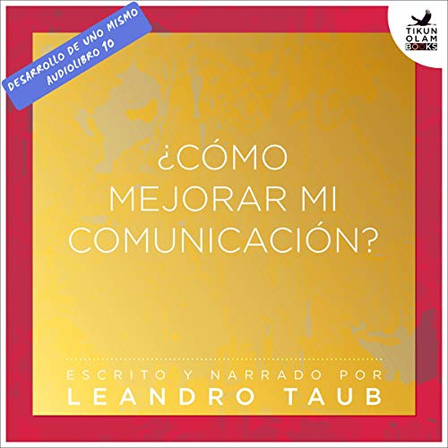 ¿Cómo mejorar mi comunicación? [How to Improve My Communication] audiobook cover art