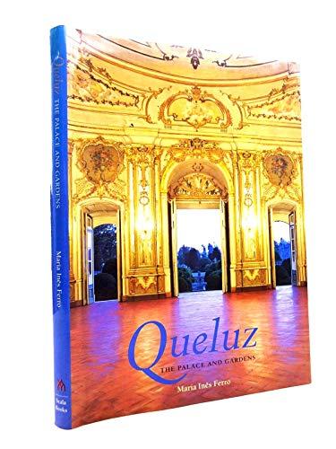 Queluz: The Palace and Gardens