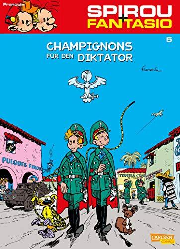 Spirou und Fantasio 5: Champignons für den Diktator: Spannende Abenteuer für Mädchen und Jungen ab 8
