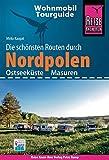 Reise Know-How Wohnmobil-Tourguide Nordpolen (Ostseeküste und Masuren): Die schönsten Routen