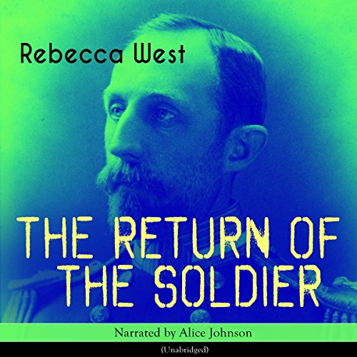 The Return of the Soldier audiobook cover art