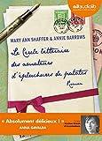 Le cercle litteraire des amateurs d'epluchures de patates - Audiolib - 04/11/2009