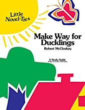 Make Way for Ducklings: Novel-Ties Study Guide