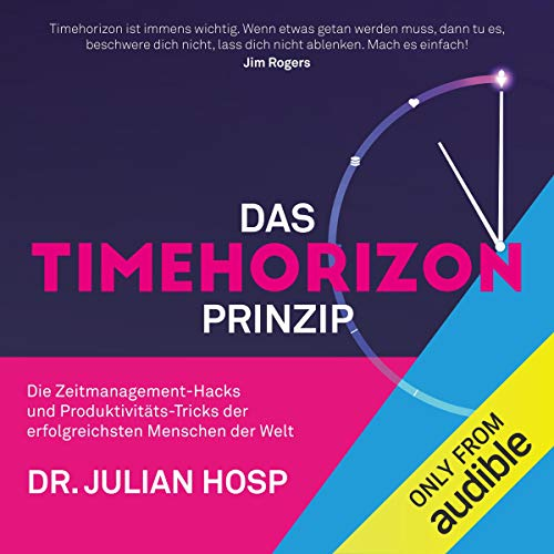 Das Timehorizon Prinzip [The Timehorizon Principle] audiobook cover art