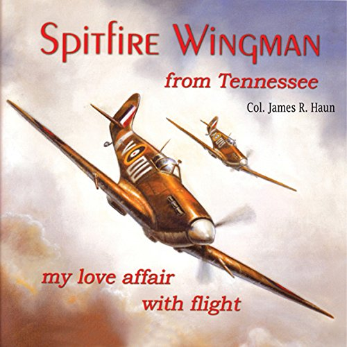 Spitfire Wingman from Tennessee audiobook cover art