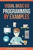 Visual Basic 6.0 Programming By Examples (English Edition)