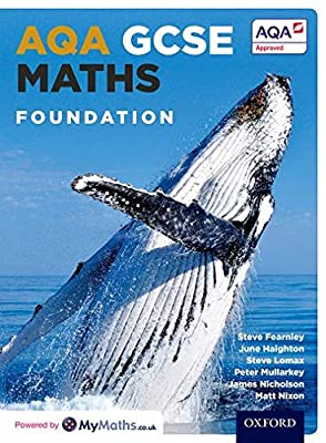 AQA GCSE Maths Foundation Student Book by OUP Oxford