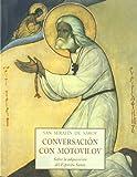 Conversacion con motovilov (sobre la adquisicion del espiritu santo)