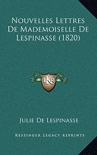 Nouvelles Lettres de Mademoiselle de Lespinasse (1820) (French Edition)