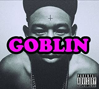 Goblin by The Creator Tyler (2011-05-10)