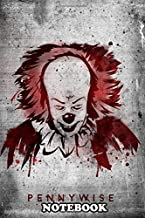"Notebook: Pennywise , Journal for Writing, College Ruled Size 6"" x 9"", 110 Pages"