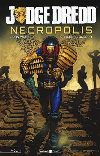 Necropolis. Judge Dredd (Vol. 1)