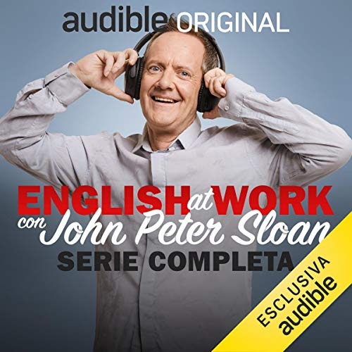 English at work con John Peter Sloan. Serie Completa cover art