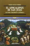 Apocalipsis De San Juan, El. Lectura Teo: Lectura teológico-litúrgica (Teología)