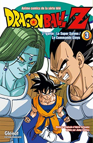 Dragon Ball Z - 2e partie - Tome 03: Le Super Saïyen/Le commando Ginyu