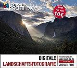 Digitale Landschaftsfotografie: Fotografieren wie Ansel Adams und Co. (mitp Edition Profifoto) (Broschiert)